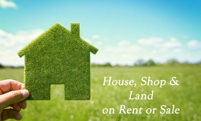 House, Shop & Land on Rent or Sale